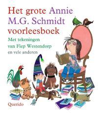Het grote Annie M.G. Schmidt voorleesboek / Druk 11