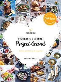 Lekker eten en afvallen met Project Gezond (deel 2)